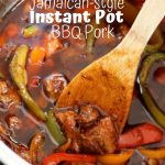 Instant Pot BBQ Pork Jamaican Style (with VIDEO)