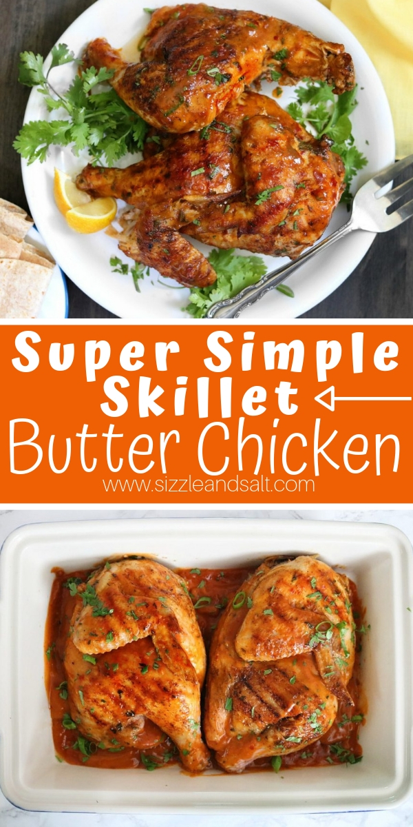 Craving butter chicken but don't have the time? This Super Simple Skillet Butter Chicken is a flavorful twist on butter chicken that is ready in half the time!