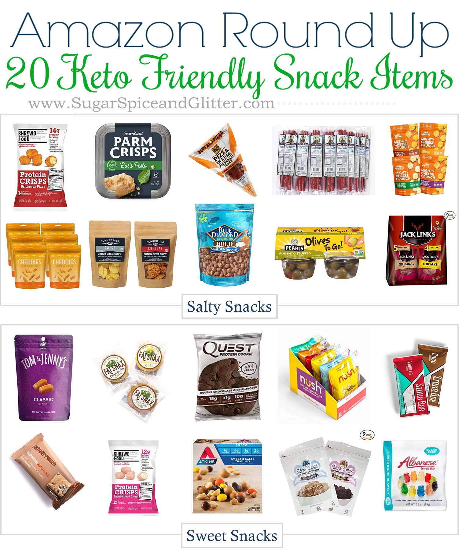 20 Keto Friendly Snacks that you can find on Amazon, both sweet and salty low carb snacks